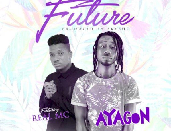 Ayagon ft. Real MC - Future