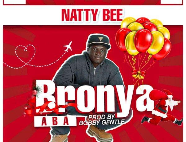 Natty Bee - Bronya Aba (Christmas is here)