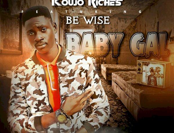 Koujo Riches - Baby Gal