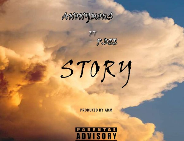 Anonymous ft. P.Bee - Story