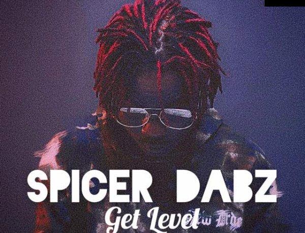 Spicer Dabz-Get Level(Prod by Beat Monsta)-SmileTimePromos