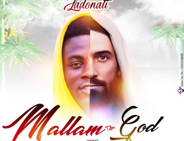 Ladonati - Mallam or God