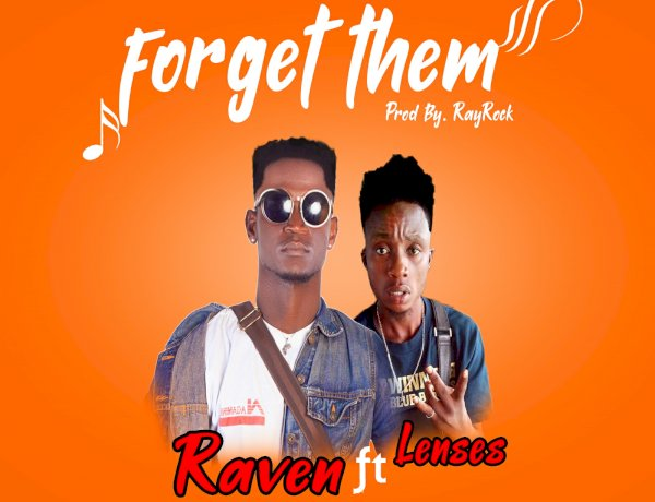 Raven-Forget Them ft Lenses (Prod by RayRock)-SmileTimePromos