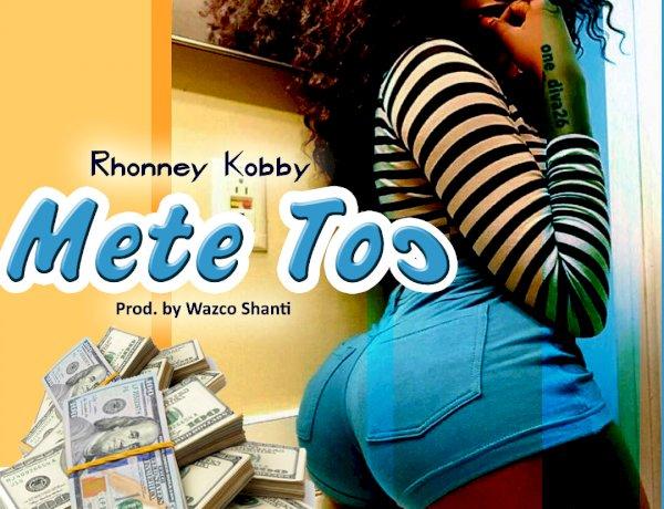Rhonney Kobby - Mete toɔ