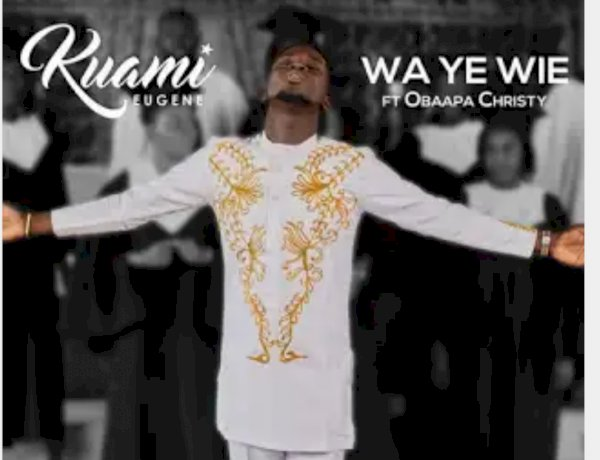 Kuami Eugene releases a new Gospel song titled WA YE WIE