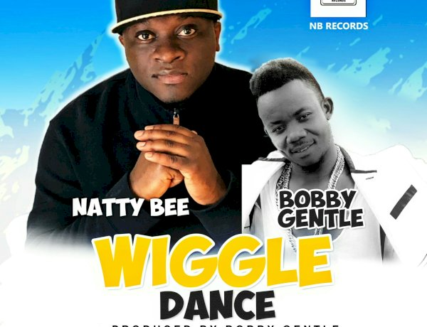 Natty Bee x Bobby Gentle - Wiggle Dance (Produced by Bobby Gentle)