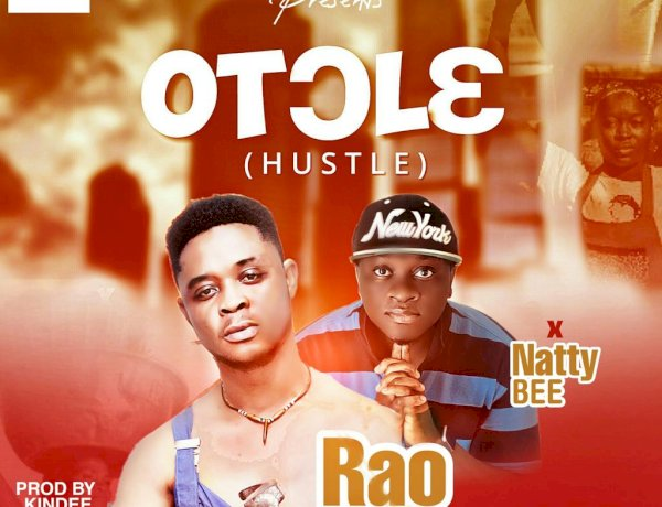 RAO X NATTY BEE - OT)L3 (HUSTLE). Prod by KinDee