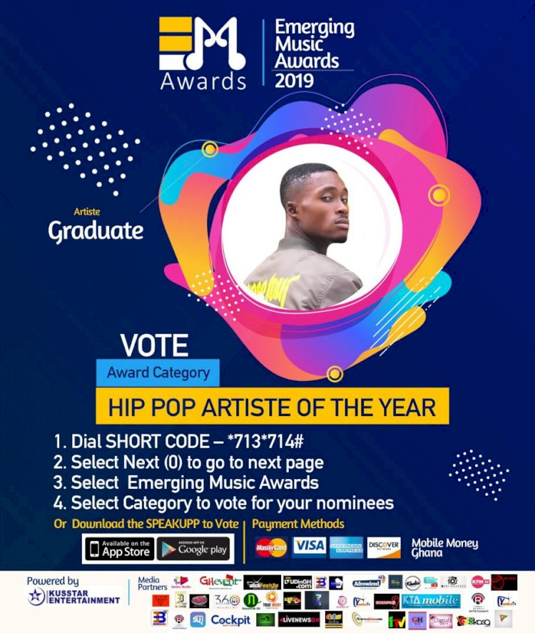 VOTE 'GRADUATE' AS THE HIPPOP ARTISTE OF THE YEAR - EMERGING MUSIC AWARDS 2019